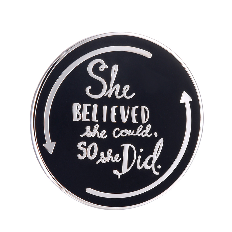 She believed button badge positive inspirational accessory