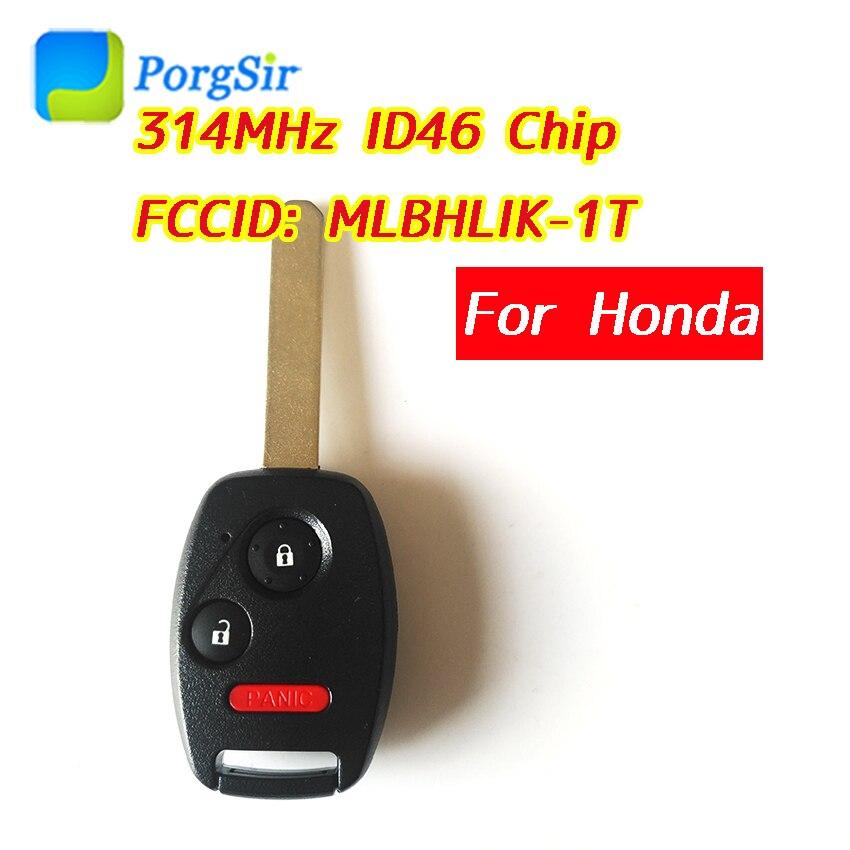 3 Button 313.8mhz Remote Control Key For Honda For Accord With ID46 Chip FCCID: MLBHLIK-1T MLBHL1K-1T MLBHLIK-IT MLBHL1K-IT
