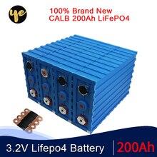 Marke neue 16PCS 3,2 V CALB 200Ah LiFePO4 Batterie SE200 Lithium-eisen phosphate12V 48V 24V400AH packs solar batterie EU UNS steuer freies