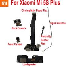 Ön Büyük Arka Kamera Proxi mi ty sensör esnek kablo için Xiao mi mi 5 S artı mi 5 S 5 SPlus şarj Ana kurulu Flex Hoparlör Anten