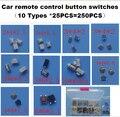 10 tipi * 25PCS Tattile Push Button Switch Micro Interruttore Auto interruttori a pulsante di controllo a distanza Per Honda Hyunda VW peugeot Toyota