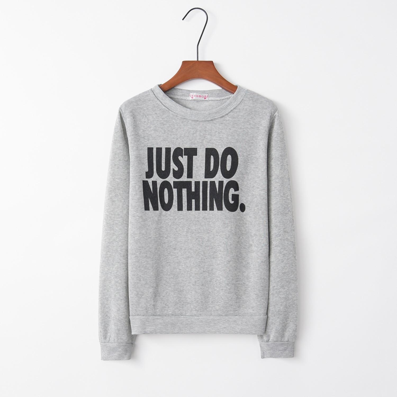 Just Do Nothing Letter 2020 New Design Hot Sale Hoodies Sweatshirts Women Casual Kawaii Sweat Girls European Tops Korean