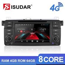 Isudar H53 4G Android 1 Din วิทยุอัตโนมัติสำหรับ BMW/E46/M3/Rover/3 Series DVD มัลติมีเดียรถ GPS 8 Core RAM 4G ROM 64G กล้อง DVR FM