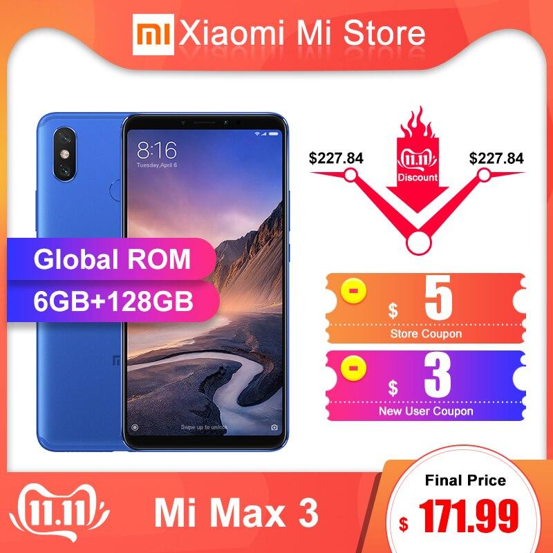 Xiao mi mi Max 3 6GB RAM 128GB ROM téléphone Mobile Snapdragon 636 Octa Core 6.9 ''plein écran 5500mAh 12MP + 5MP B4 B20
