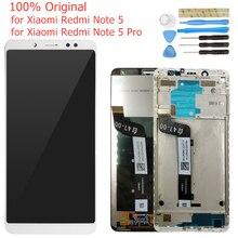 Оригинальный ЖК дисплей для Xiaomi Redmi Note 5/ Note 5 Pro, рамка, сенсорный экран, дигитайзер в сборе, ЖК дисплей, 10 сенсорных деталей для ремонта