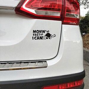 """Image 5 - Стикер для автомобиля, 14,8 см * 6 см, """"движется так быстро, как я могу"""", забавные светоотражающие наклейки на автомобиль, стикер s, Стайлинг автомобиля с черным, серебристым, в комплекте с C8 0151"""