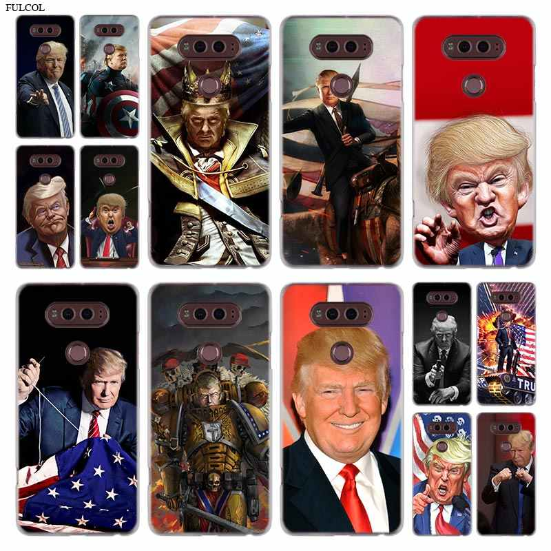 Phone Case For LG G6 Q7 Cover For LG G6 G600 Q6 K8 K10 2017 K8 K9 K10 2018 V20 V30 G5 G7 G4 G3 Donald Trump