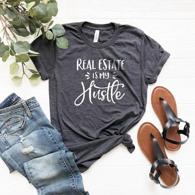 2020 New Fashion Real Estate Is My Hustle Shirt, Realtor Shirt, Realtor Gift, Gift For Real Estate Agent, Mother Hustler- L885