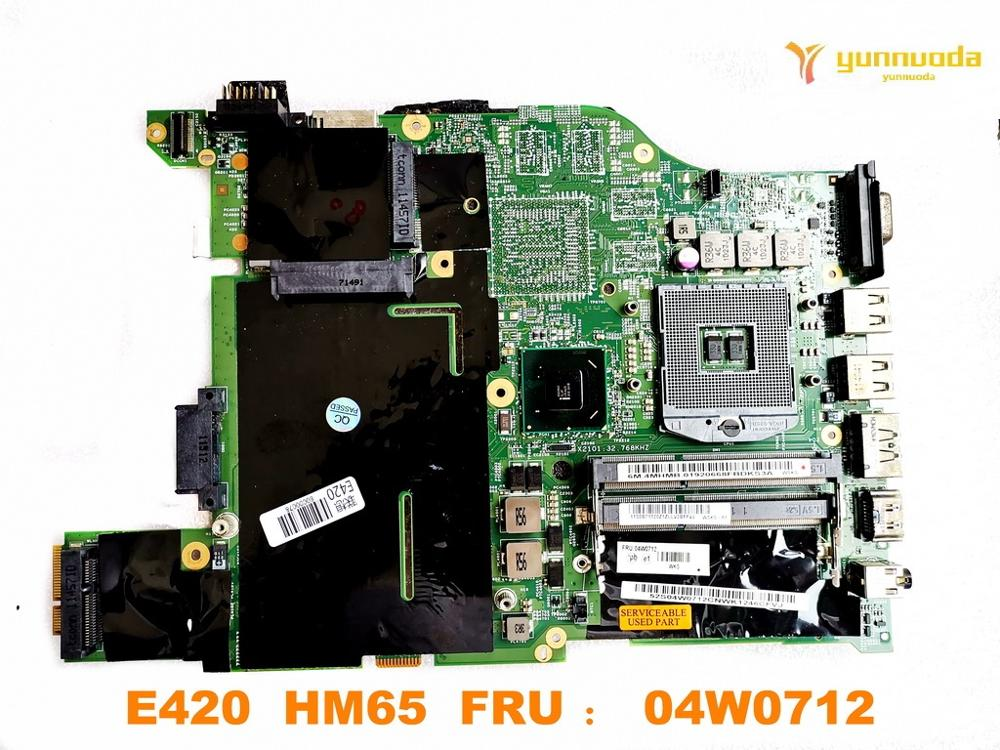 Original For Lenovo E420 Laptop  Motherboard  E420  HM65  FRU : 04W0712 Tested Good Free Shipping
