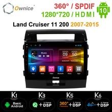 Ownice Android 10.0 araç DVD oynatıcı Navi GPS oynatıcı Toyota Land Cruiser 11 200 2007 2015 k3 k5 k6 DSP 4G SPDIF radyo multimedya
