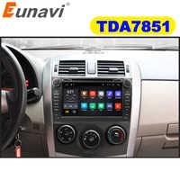 Eunavi 2 din Android 9.0 TDA7851 samochodowy odtwarzacz dvd multimedia dla Toyota Corolla 2007 2008 2009 2010 2011 radio stereo z gps PC ekran dotykowy