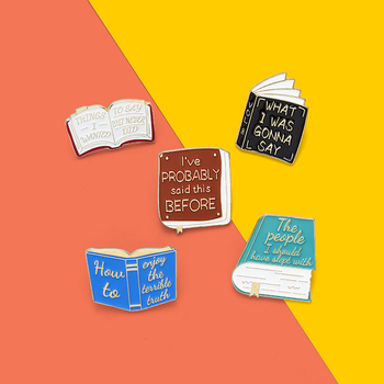 What i was gonna say Ive probably said this before Enamel Pins Custom Book Brooches Bag Lapel Pin Badge Jewelry Gift for Friend image