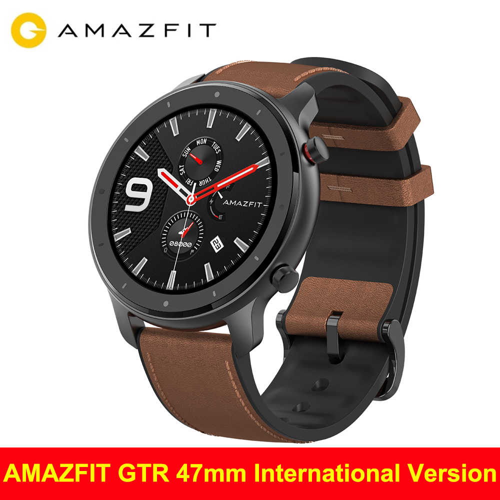 Global Version Huami AMAZFIT GTR Smart Watch 47mm Waterproof 12 Sport Mode GPS&GLONASS Heart rate 6-axis SmartWatch