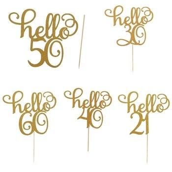 Топперы для кексов Hello 21 30 40 50 60 лет, декоративная открытка для торта, высокое качество, Лидер продаж