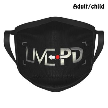 Live Pd Pm2.5 Anti Dust DIY Reusable Face Mask Live Pd Livepd Pd Police Documentary Tv Show American Dan Abrams A E Cops America image