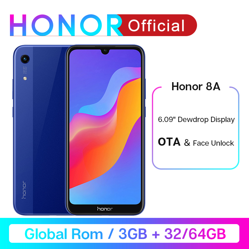 Global Rom Honor 8A Smartphone 6.09''RAM3GB ROM32GB/64GB MTK6765 Octa Core Android 9.0 3020mAh Face Unlock 1560x720 3 Card Slots