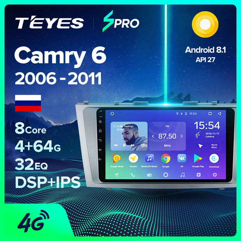 TEYES SPRO For Toyota Camry 6 XV 40 50 2006 - 2011 Car Radio Multimedia Video Player Navigation GPS Android 8 1 No 2din 2 din