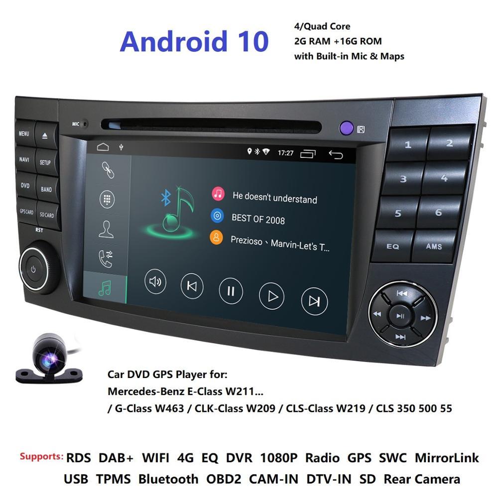 IPS 4G Android 10 2 din auto DVD player Für Mercedes Benz E-klasse W211 E200 E220 E300 e350 E240 E270 E280 CLS KLASSE W219 Cam USB