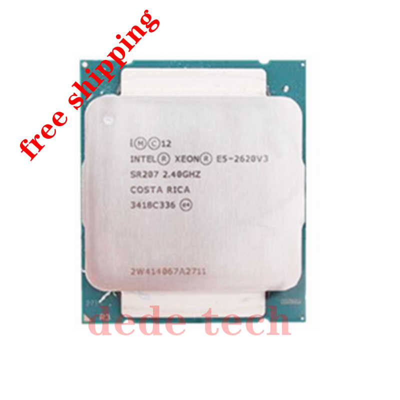 E5-2620V3 E5-2620 V3 E5 2620V3 procesador de CPU Six-core LGA2011-3 2,4 GHZ 22nm 85W Scrattered piezas