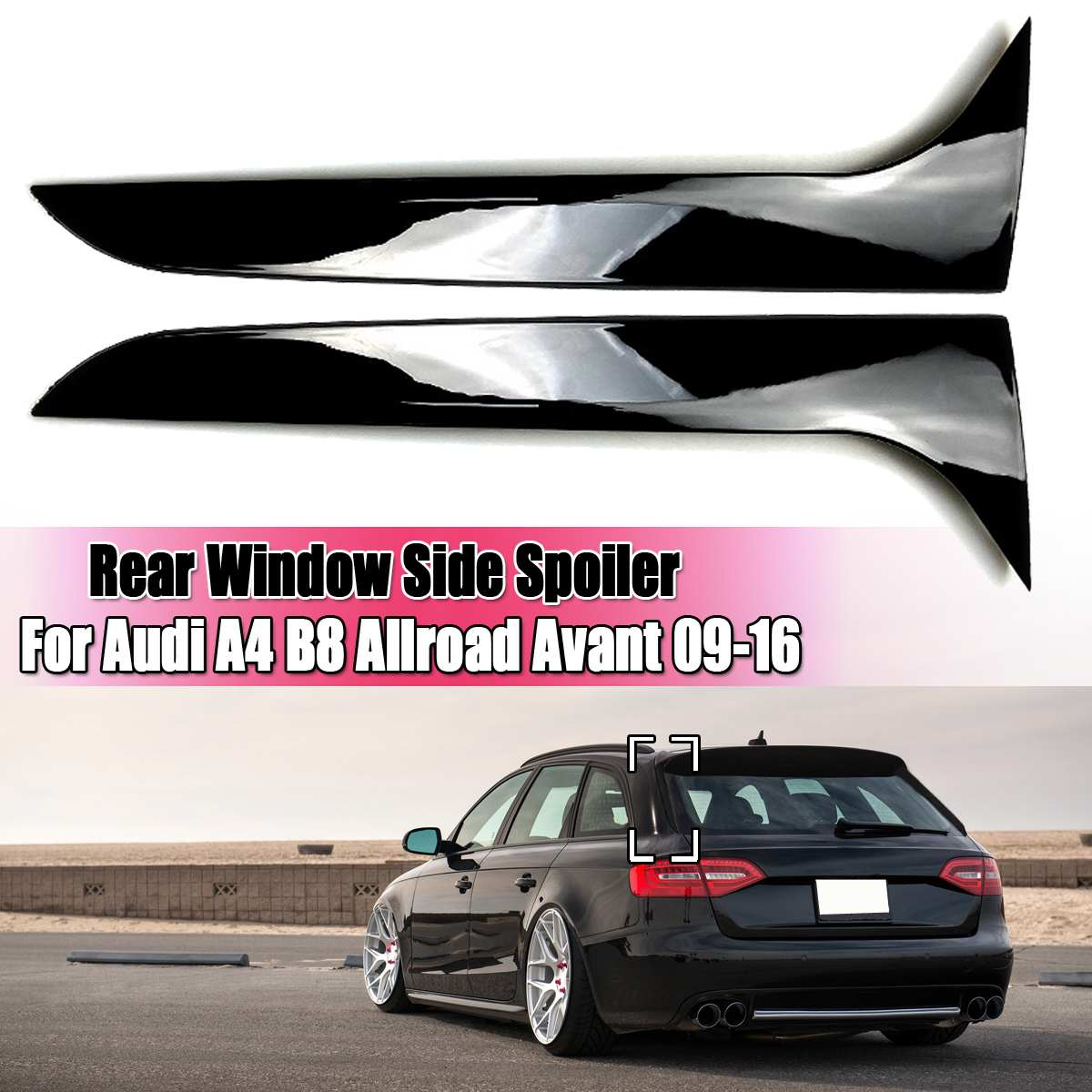 Brillo negro alerón ventana lateral trasera ala para Audi A4 B8 Allroad Avant 2009, 2010, 2011, 2012-2016 coche-estilo de accesorios para automóviles