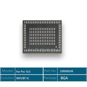 Image 2 - 5 pièces/lot module wifi IC 339S00249 pour ipad pro 10.5 Module Wi Fi/Bluetooth puce IC