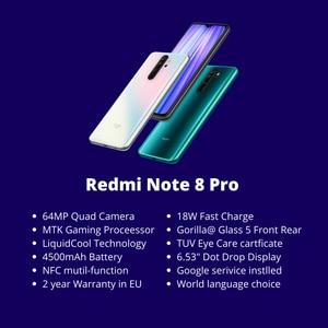 "Image 2 - Xiaomi Redmi Note 8 Pro 6GB 64GB/ 128GB Smartphone MTK G90T Gaming Octa Core LiquidCool 6.53"" 64MP 4500mAh 18W Fast Charging"
