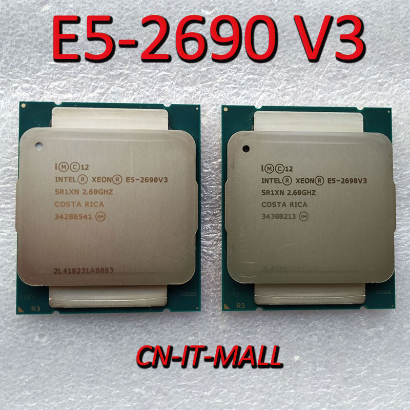 Pulled E5-2690V3 Server Cpu 2.6G 30M 12Core 24 Thread LGA2011-3 Processor