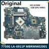 LSC – carte mère pour ordinateur portable Acer Aspire 7750G, P7YE0, MB. Rmm02001, MBRMM02001, HD 6550M, 1 go, GPU HM65, DDR3