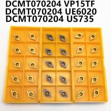 DCMT070204 UE6020 US735 VP15TF твердосплавный режущий инструмент с ЧПУ Токарный инструмент токарный инструмент DCMT070204