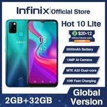 Versão global infinix quente 10 lite 2gb 32gb telefone inteligente 6.6 hd hd tela hd telefone móvel 5000mah bateria 13mp ai triplo câmera