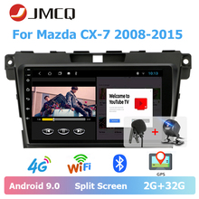 JMCQ 9 Car Radio Android 9.0 For Mazda CX-7 2008-2015 Split Screen Multimedia Video Player Stereos 2G+32G 2 Din android players jmcq 9 car radio 2 din android 9 0 player for kia sportage 2016 2018 multimedia video players stereos split screen with canbus