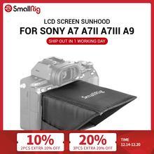 SmallRig A7M3 LCD Screen Sunhood for Sony A7 A7II A7III A9 Series Cameras Sun Shade  2215