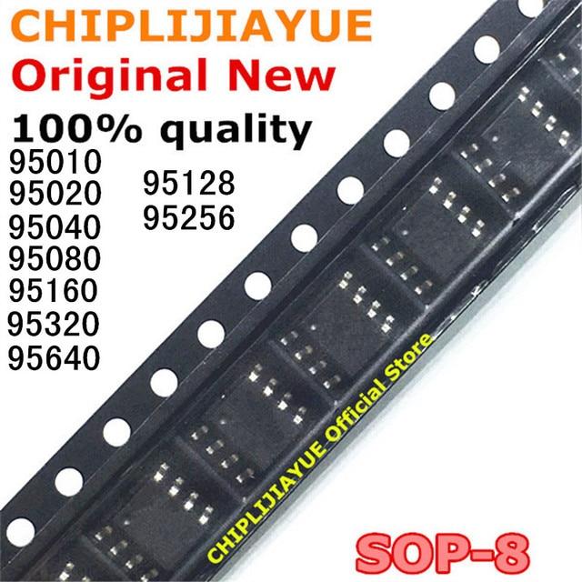 5PCS 95010 95020 95040 95080 95160 95320 95640 95128 95256 SOP8 SOP 8 SMD New and Original IC Chipset