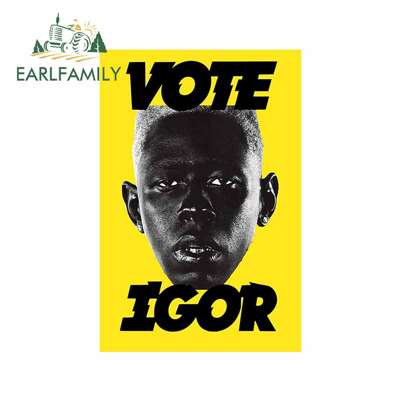 EARLFAMILY 13cm X 8.7cm For Tyler The Creator Igor Vote Poster Fashion Car Sticker Waterproof Decals Bumper Decoration
