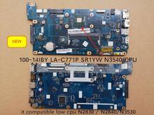 Orijinal test LA C771P LENOVO 100 14IBY dizüstü PC anakart