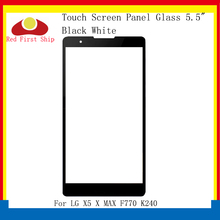 10Pcs/lot Touch Screen For LG X5 X MAX F770 K240 Touch Panel Front Outer For LG X5 LCD Glass Lens Replacement 10pcs lot new brand lcd display touch panel for vivo x5 touch screen white color mobile phone lcds free shipping