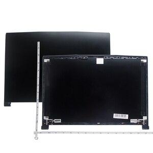 Задняя крышка с ЖК-экраном для MSI GF63, 8RC, GF63, 8RD, 3076R1A211HG, 3076R1B211TA, задняя крышка 3076R1B211TA