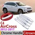 Per Citroen C4 AirCross C4-AirCross 2012 ~ 2017 Chrome Maniglia di Portello Della Copertura Accessori Per Auto Adesivi Trim Set 2013 2014 2015 2016
