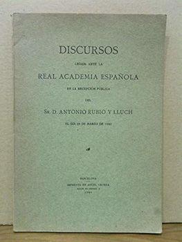 Del nombre y de la unidad literaria de la lengua catalana. (Discurso de ingreso en la R. Academia Española. CONTESTA: D.
