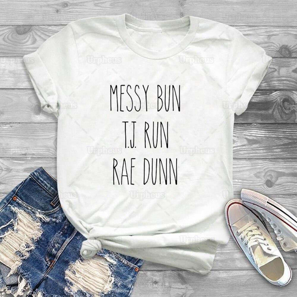 Coque bagunçado T.J. Executar Camiseta Harajuku Estilo Messy Bun Rae Rae Dunn Dunn Summer Manga Curta Tee