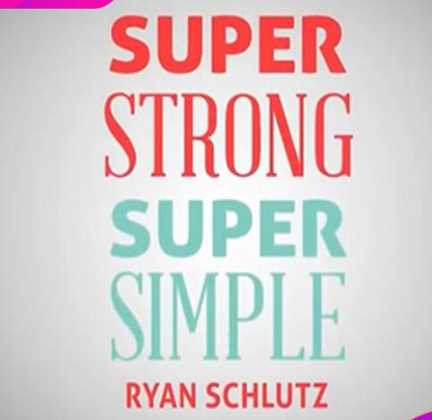 Super Strong Super Simple By Ryan Schlutz, Magic Tricks