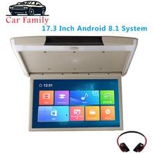 17,3 pulgadas Android 8,1 coche Monitor techo montaje techo 1080P Video IPS pantalla WIFI/HDMI/USB/ SD/FM/Bluetooth/altavoz/juego