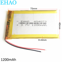 3.7V 1200m litowo polimerowa LiPo akumulator akumulator 404073 dla Mp3 DVD podkładka do telefonu komórkowego E tabletu Tablet PC