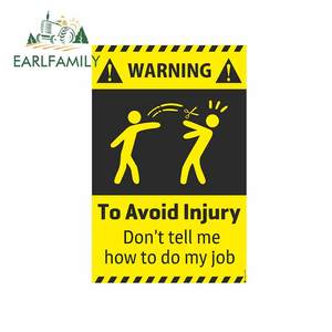 EARLFAMILY 13cm x 8.6cm for Dont Tell Me How To Do Sign Funny JDM Stickers Vinyl Car Wrap DIY Occlusion Scratch Anime 3D Decal