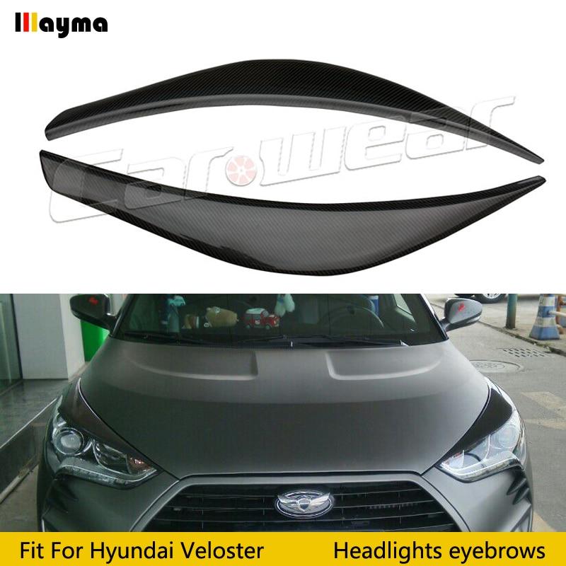 LP Stil Hyundai Veloster Için 1.6L 1.6 T Karbon Fiber Geniş Vücut Far Kaş CF Tampon Göz Kapağı otomobil gövde kiti eyebrows 1 çift