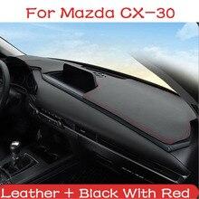 자동차 가죽 대시 보드 매트 커버 패드 안티 자외선 태양 그늘 악기 패널 카펫 마즈다 CX30 CX 30 CX 30 2020 2021 액세서리