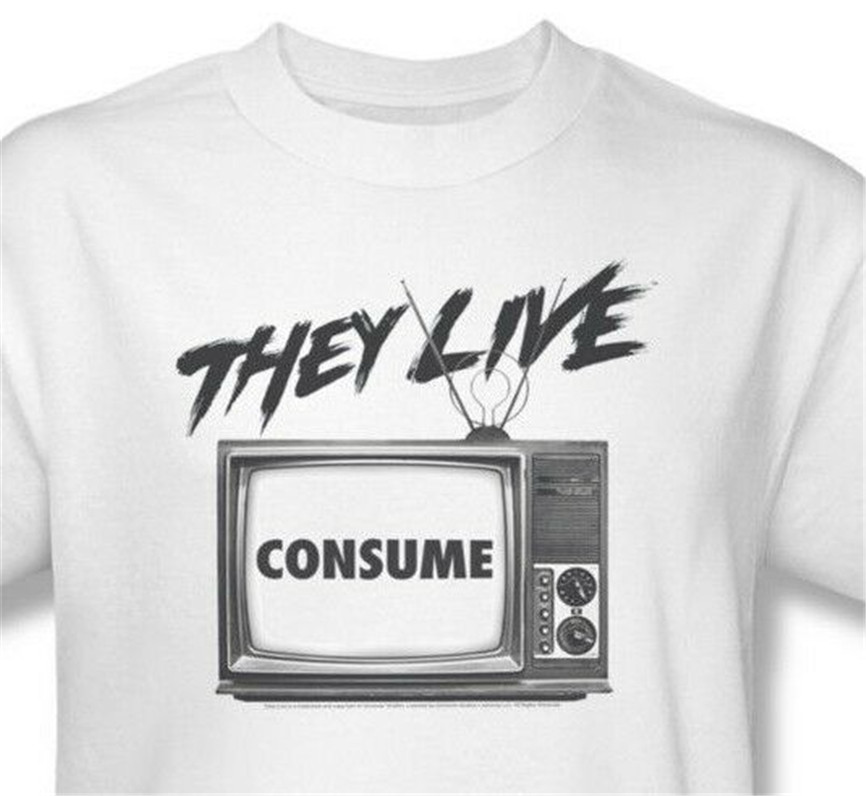 They Live T-Shirt Free Shipping Retro 1980'S Horror Movie Tee Roddy Piper Uni609 Homme Plus Size Tee Shirt