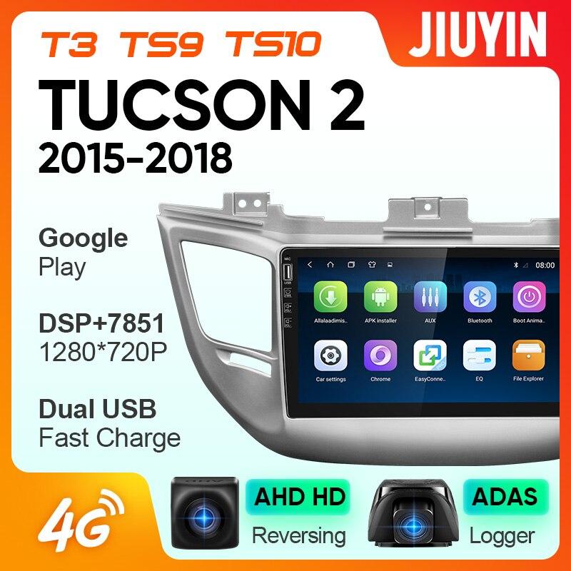 JIUYIN для Hyundai Tucson 2015-2018 автомобильный Радио мультимедийный видео плеер навигация GPS Android No 2din 2 din