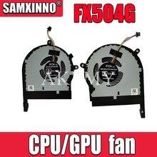 Novo original cpu gpu ventilador de refrigeração cooler para For Asus rog tuf jogos fx504 fx504g fx504ge fx504gm fx504gd fx504fe