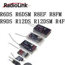 Фирменная Новинка Radiolink 4ch 6ch 8ch 12ch приемник R6DS R6DSM R8EF R8FM R9DS R12DS R12DSM R4F R4FG R7FG byme D игровые джойстики